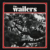 The Wailers - Out of Our Tree by Wailers