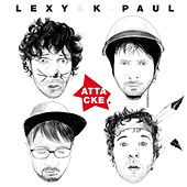 Attacke (Deluxe Version) von Lexy & K-Paul