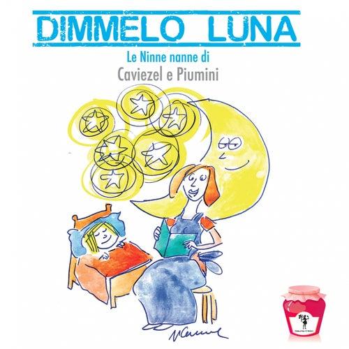 Dimmelo luna by Giovanni Caviezel