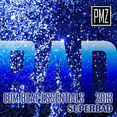 Edm Beat Essentials 2013: Superbad by PMZ