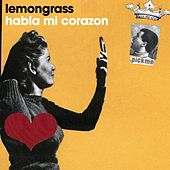 Habla Mi Corazón EP by Lemongrass