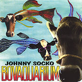 Bovaquarium by Johnny Socko