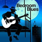 Bedroom Blues by Various Artists
