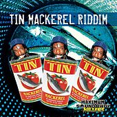 Tin Mackerel Riddim von Various Artists