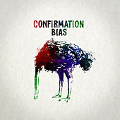 Confirmation Bias - EP by Duality