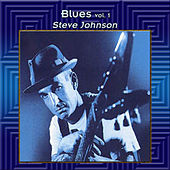 Blues Vol. 1: Steve Johnson by Steve Johnson