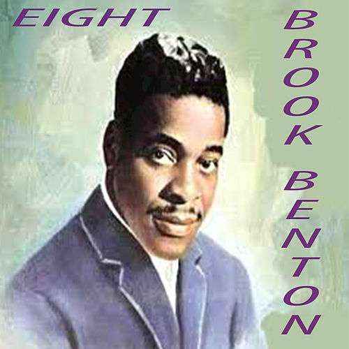 Eight by Brook Benton
