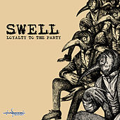 Loyalty to the Party by Swell