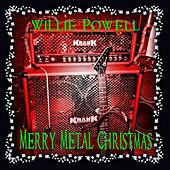 Holiday Vol. 1: Merry Metal Christmas by Willie Powell