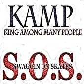 Swaggin' On Skates - Single by The Kamp