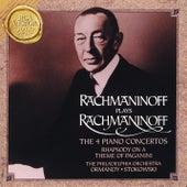 Rachmaninoff Plays Rachmaninff:  The 4 Piano Concertos by Sergei Rachmaninov