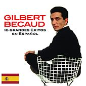 18 Exitos en Español by Gilbert Becaud