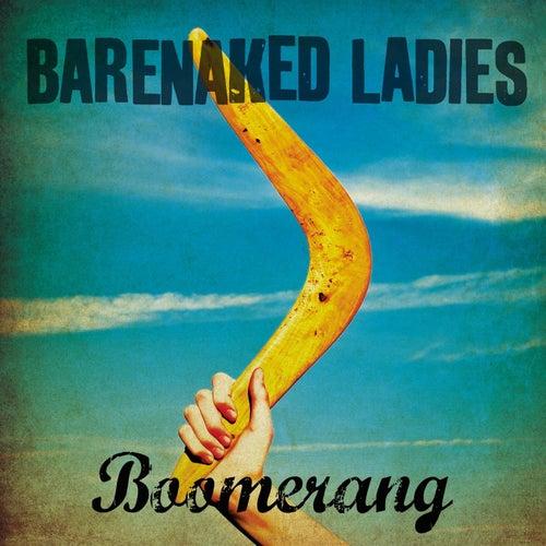 Boomerang - Single by Barenaked Ladies