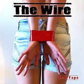Red Tape by Wire