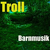 Barnmusik by Troll