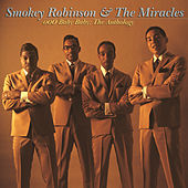 Ooo Baby Baby: The Anthology by The Miracles