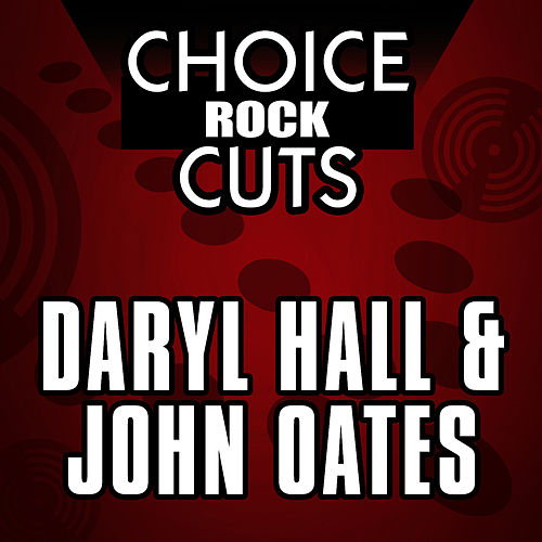 Choice Rock Cuts by Hall & Oates