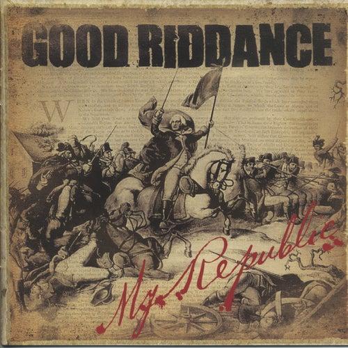 My Republic by Good Riddance