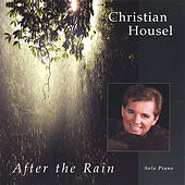 After The Rain by Christian Housel