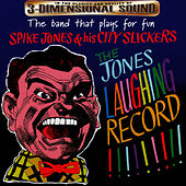 The Jones Laughing Record by Spike Jones