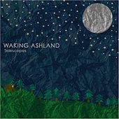 Telescopes EP by Waking Ashland