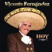 Vicente Fernández Hoy von Vicente Fernández