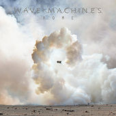 Home (Radio Edit) by Wave Machines