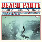 Beach Party: Garpax Surf 'N' Drag by Various Artists