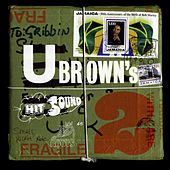 U Brown's Hit Sound Volume 2 by Various Artists