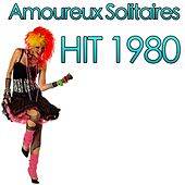 Amoureux solitaires (Hit 1980) by Disco Fever