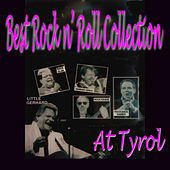 Best Rock N' Roll Collection At Tyrol by Various Artists