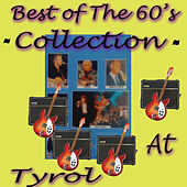 Best of the 60's Collection At Tyrol by Various Artists
