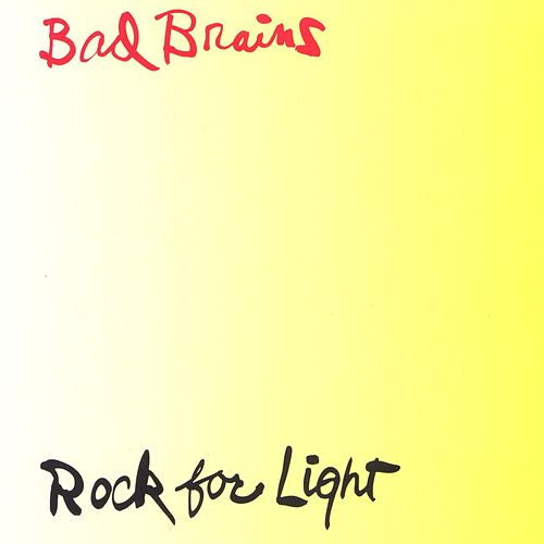 Rock For Light by Bad Brains