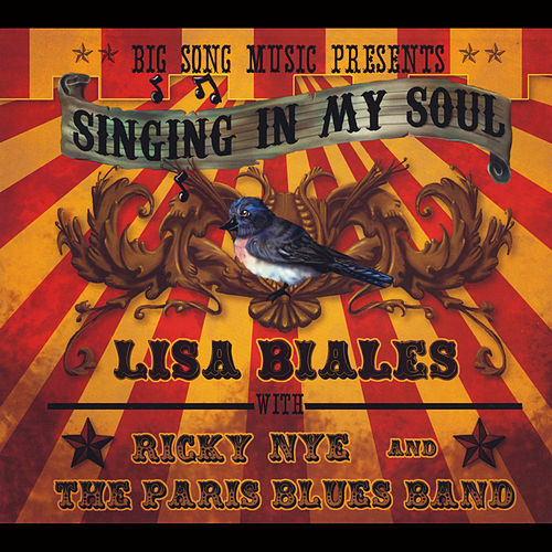 Singing in My Soul (feat. Ricky Nye & The Paris Blues Band) by Lisa Biales