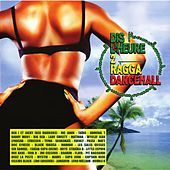 Dis L'heure 2 Ragga Dancehall by Various Artists