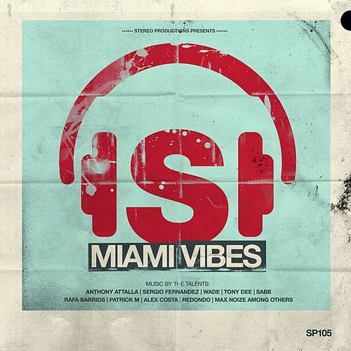 Miami Vibes by Various Artists