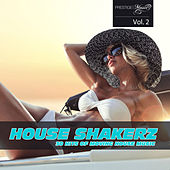 House Shakerz Vol. 2 by Various Artists