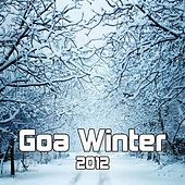 Goa Winter 2012 by Various Artists