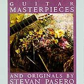 Guitar Masterpieces by Stevan Pasero