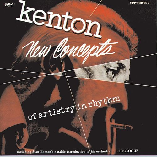 New Concepts Of Artistry In Rhythm by Stan Kenton