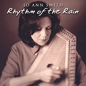 Rhythm of the Rain by Jo Ann Smith