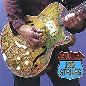 Routes by Job Striles