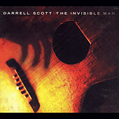 The Invisible Man by Darrell Scott