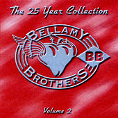 The 25 Year Collection, Vol. 2 by Bellamy Brothers