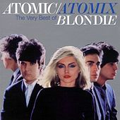 Atomic/Atomix by Blondie