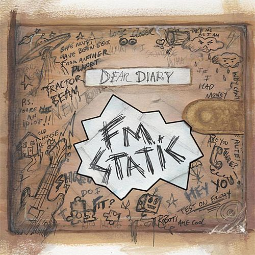 Dear Diary by FM Static
