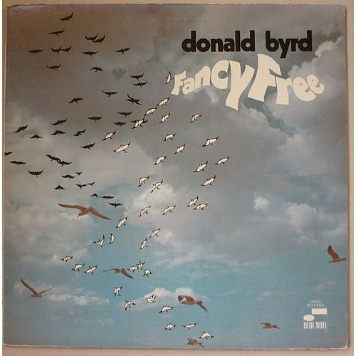 Fancy Free by Donald Byrd