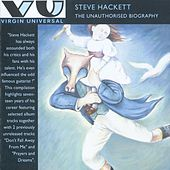 The Unauthorised Biography by Steve Hackett
