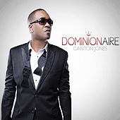 Dominionaire by Canton Jones