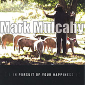 In Pursuit Of Your Happiness by Mark Mulcahy